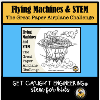 STEM Up in the Air ! : The Great Paper Airplane Challenge-