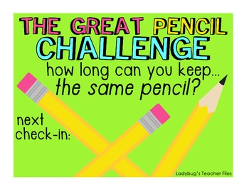 The Great Pencil Challenge (posters for pencil management)