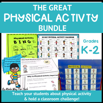 The Great Physical Activity Bundle (K-2)