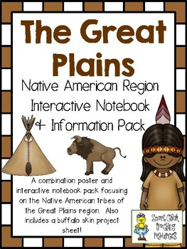 The Great Plains Native Americans ~ Posters, Project Idea, and Notebook Pages