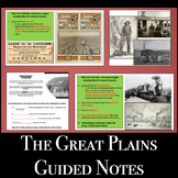 The Great Plains - PPT & Guided Notes