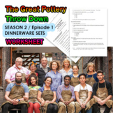 The Great Pottery Throw Down Thrown Dinnerware Set Worksheet S2E1