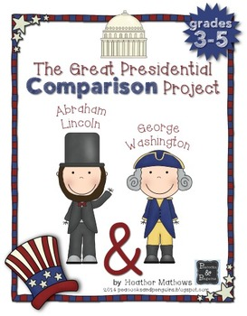 The Great Presidential Comparison Project - 3-5th Grade