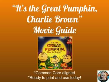 The Great Pumpkin, Charlie Brown Guide-Common Core Aligned for Middle School