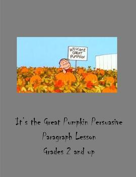 The Great Pumpkin Persuasive Paragraph