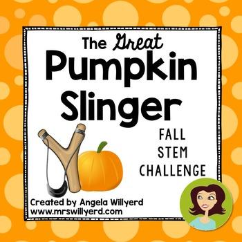Fall STEM Challenge: The Great Pumpkin Slinger - PowerPoin