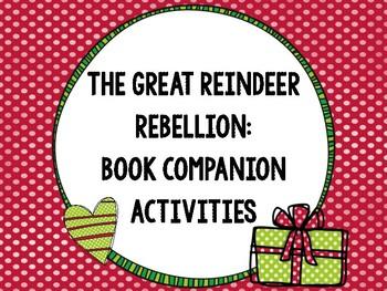 The Great Reindeer Rebellion Book Companion Activities