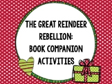 The Great Reindeer Rebellion Book Companion Activities