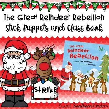 The Great Reindeer Rebellion Stick Puppets Writing Activity:December Activities