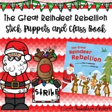 The Great Reindeer Rebellion Stick Puppets Writing Activit