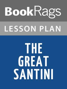 The Great Santini Lesson Plans