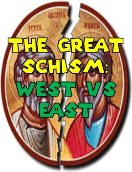 The Great Schism: West vs East