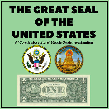 The Great Seal of the United States - A Middle Grade Investigation