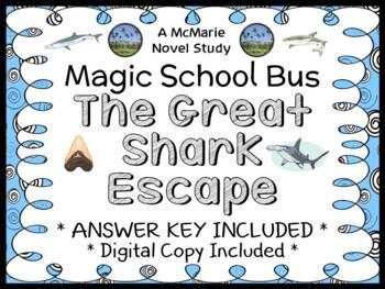 The Great Shark Escape (The Magic School Bus) Novel Study / Comprehension