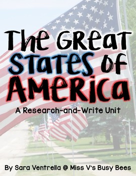 The Great States of America + Posters {A Research and Write Unit}