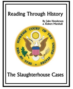 The Great Supreme Court Cases: Slaughterhouse