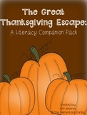 The Great Thanksgiving Escape: A Literacy Companion