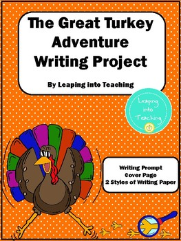 The Great Turkey Adventure Writing Project