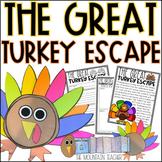 The Great Turkey Escape Imaginative Narrative & Craft