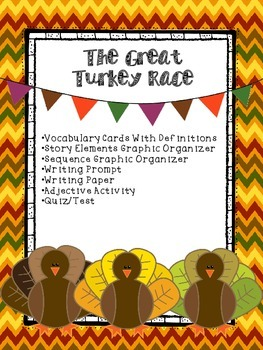 The Great Turkey Race- Graphic Organizer Packet Plus