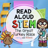 The Great Turkey Race Thanksgiving READ ALOUD STEM™ Activity + Distance Learning