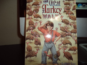 The Great Turkey Walk ISBN 0-439-20022-9