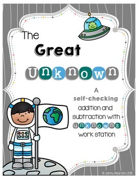 The Great Unknown - Self-Checking Addition & Subtraction w/ Unknowns Workstation