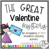 The Great Valentine Mystery- An Engaging Money Activity