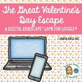 The Great Valentine's Day Escape: A Digital EduEscape™ Game for Google®