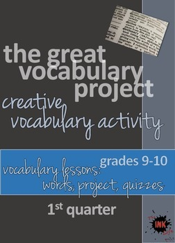 The Great Vocabulary Project: High School Activity, Quizzes: quarter one, 9-10