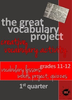 The Great Vocabulary Project: High School Activity, Quizzes: quarter one, 11-12