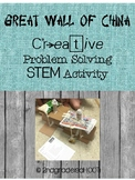 The Great Wall of China Create Problem Solving STEM Activity