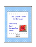 The Great War Centennial ~ Veterans Day November 11th