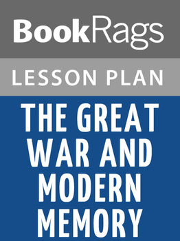 The Great War and Modern Memory Lesson Plans