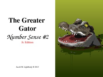 The Greater Gator (Number Sense  #2 Jr. Edition No Burps)