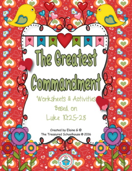 The Greatest Commandment Worksheets and Activities Based on Luke