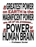 The Greatest Power on Earth - Professor Xavier Quote - Mot
