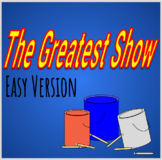 The Greatest Show - Bucket Drumming Arrangement (Easy)