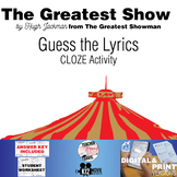The Greatest Show - Guess the Song Lyrics - The Greatest Showman CLOZE Activity