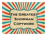 The Greatest Showman Copywork