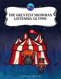 The Greatest Showman Listening Glyphs