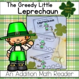 The Greedy Little Leprechaun: A Math Reader (Addition)