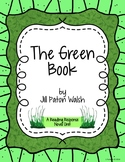 The Green Book - Reading Response Novel Unit for grades 3 - 5