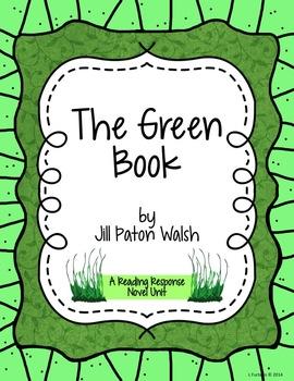 The Green Book - Reading Response Novel Unit for grades 3 - 5