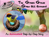 The Green Grass Grew - Animated Step-by-Step Song - PCS