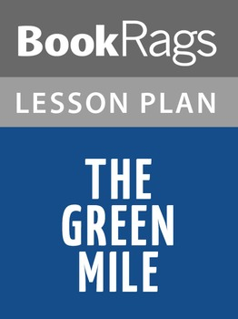 The Green Mile Lesson Plans