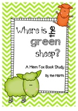 The Green Sheep (Mem Fox Book Study)