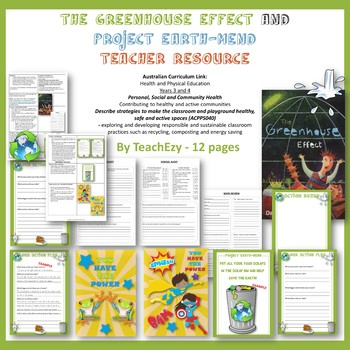 The Greenhouse Effect and Project Earth-Mend Teacher Resource
