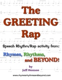The Greeting Rap