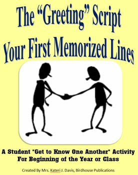"""""""The Greeting"""" Script Activity - Icebreaker for New Class or Beginning of Year"""